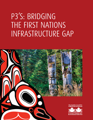P3's: Bridging the First Nations Infrastructure Gap PDF